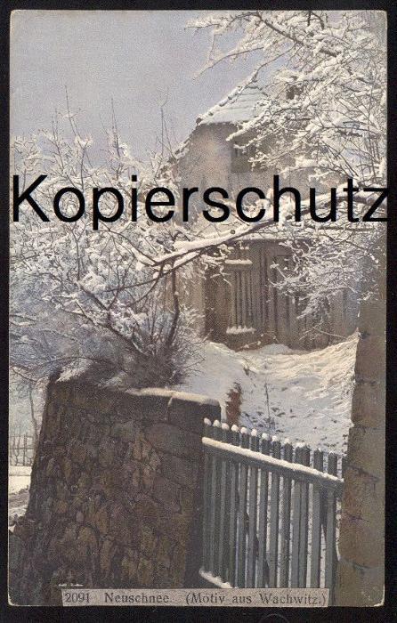 ALTE POSTKARTE MOTIV AUS WACHWITZ BEZIRK DRESDEN NEUSCHNEE Sachsen Winter Schnee snow hiver Ansichtskarte AK postcard