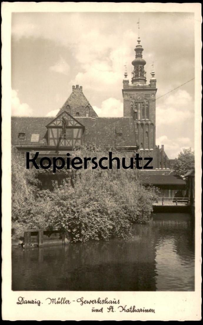 ALTE POSTKARTE DANZIG 1943 MÜLLER-GEWERKSHAUS UND ST. KATHARINEN KIRCHE FELDPOST Gdansk Polska Poland Ansichtskarte AK