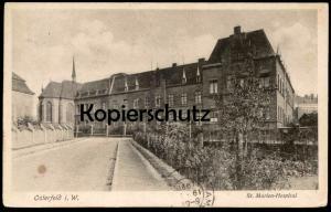 ALTE POSTKARTE OSTERFELD IN WESTFALEN ST. MARIEN-HOSPITAL OBERHAUSEN Krankenhaus hopital AK Ansichtskarten cpa postcard