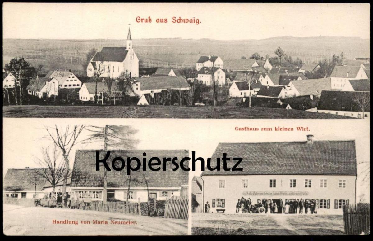 ALTE POSTKARTE GRUSS AUS SCHWAIG HANDLUNG VON MARIA NEUMEIER & GASTHAUS ZUM KLEINEN WIRT Auto car Verlag Michel München