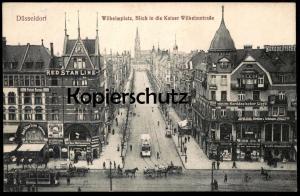 ALTE POSTKARTE DÜSSELDORF WILHELMPLATZ BLICK IN DIE KAISER WILHELMSTRASSE Straßenbahn Norddeutscher Llyod, Red Star Line