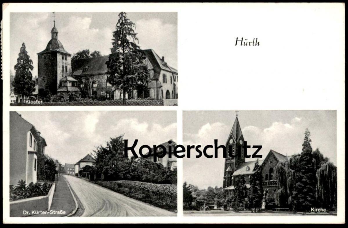 ALTE POSTKARTE HÜRTH KLOSTER KIRCHE DR. KÜRTEN-STRASSE cpa postcard AK Ansichtskarte