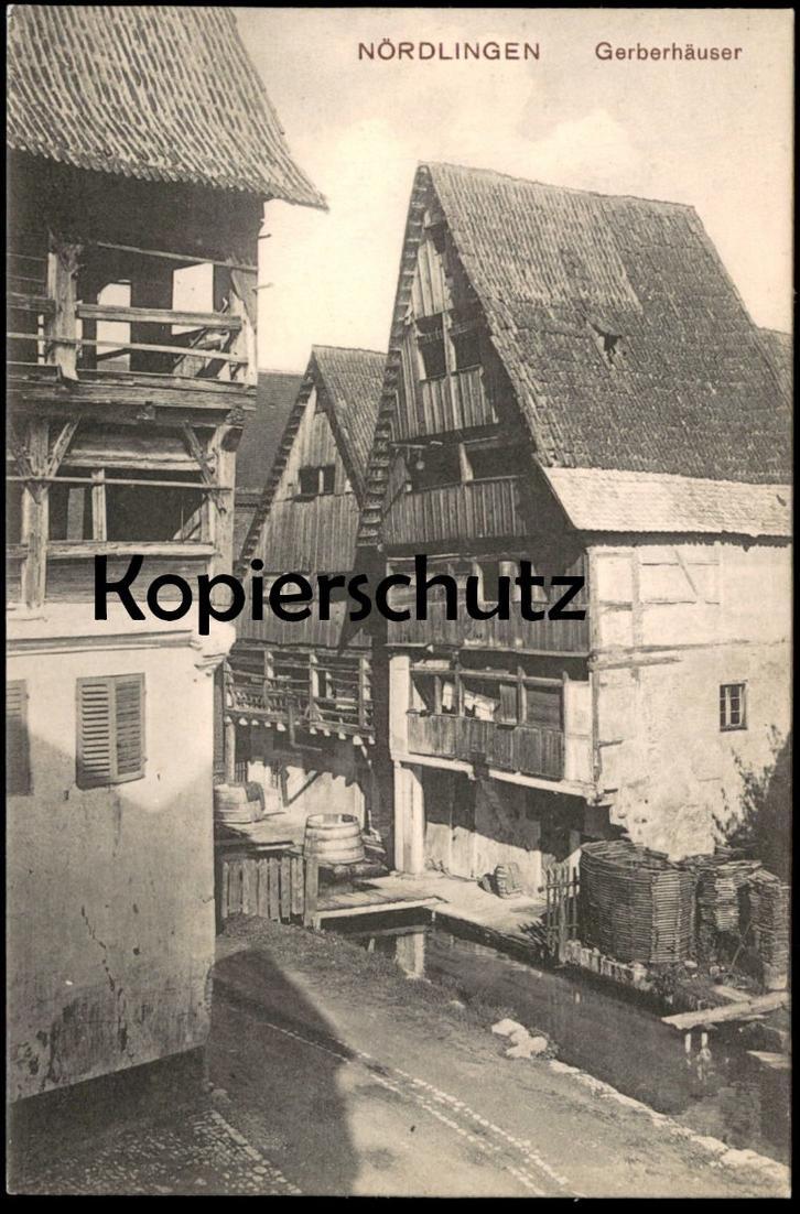 ALTE POSTKARTE NÖRDLINGEN GERBERHÄUSER Haus cpa postcard Ansichtskarte AK