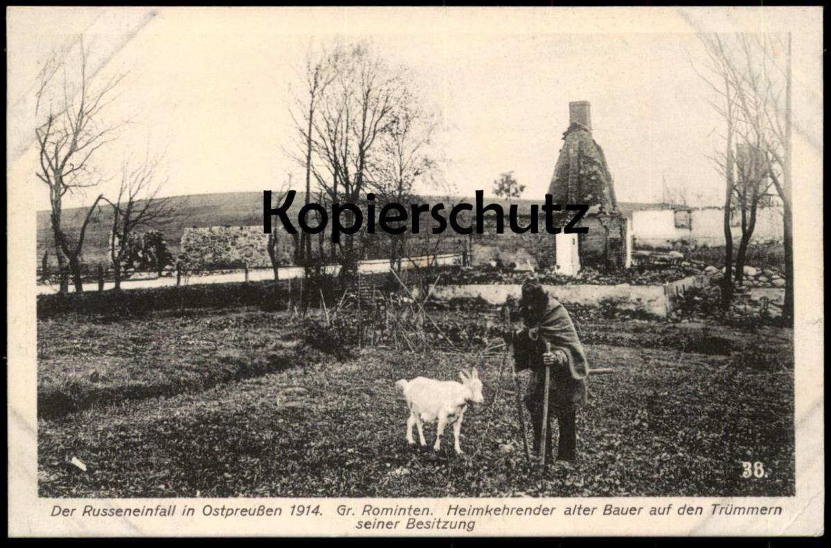 ALTE POSTKARTE DER RUSSENEINFALL IN OSTPREUSSEN 1914 GR. ROMINTEN HEIMKEHRENDER ALTER BAUER AUF DEN TRÜMMERN SEINER BESI