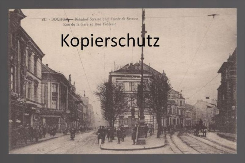 ALTE POSTKARTE BOCHUM BAHNHOF STRASSE UND FRIEDRICH STRASSE RUE DE LA GARE ET RUE FRÉDÉRIC cpa AK postcard Ansichtskarte
