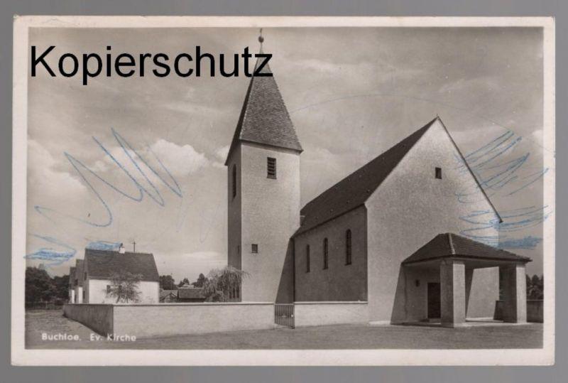 ÄLTERE POSTKARTE BUCHLOE EVANGELISCHE KIRCHE church église cpa postcard AK Ansichtskarte