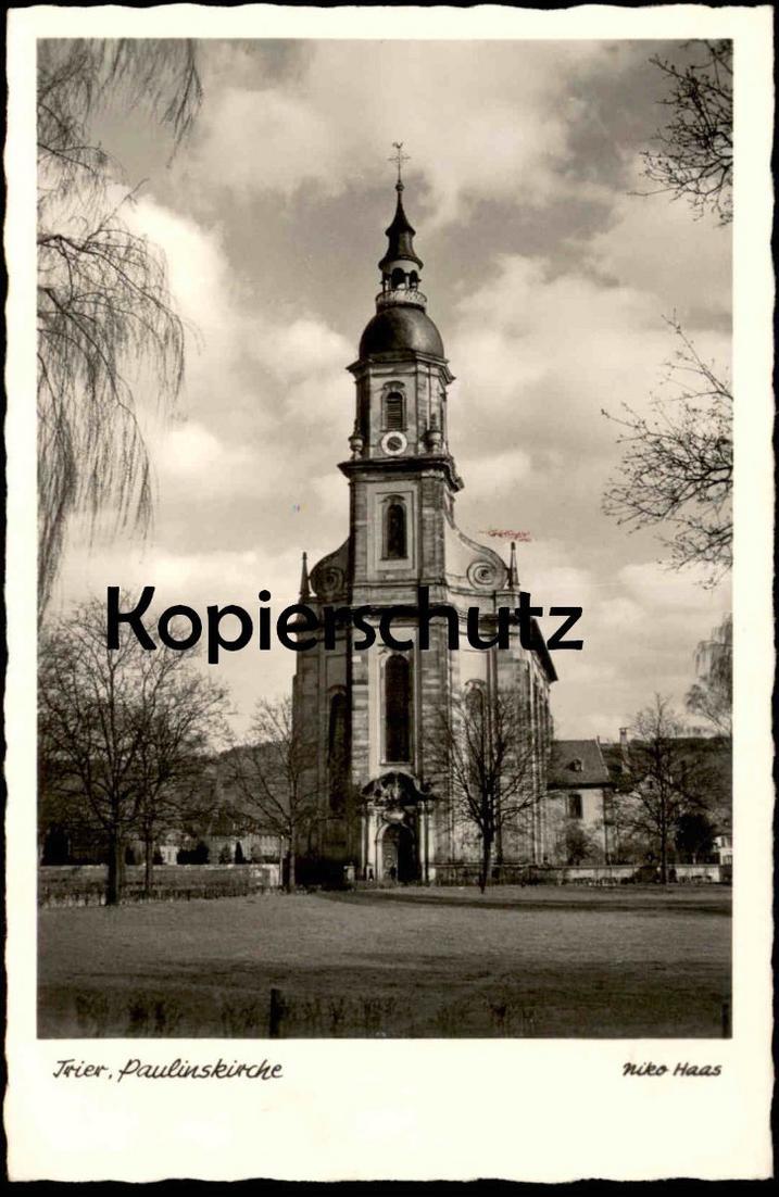 ALTE POSTKARTE TRIER PAULINSKIRCHE NIKO HAAS Kirche church église Ansichtskarte AK cpa postcard