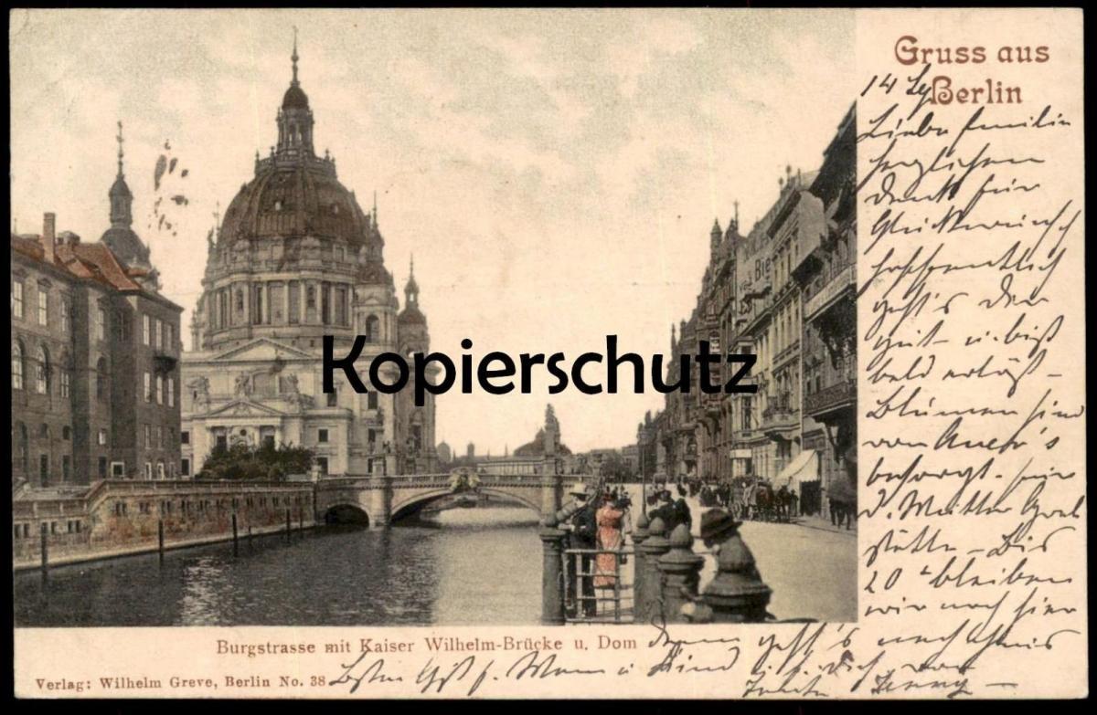 ALTE POSTKARTE GRUSS AUS BERLIN BURGSTRASSE MIT KAISER WILHELM-BRÜCKE U. DOM postcard Ansichtskarte cpa AK