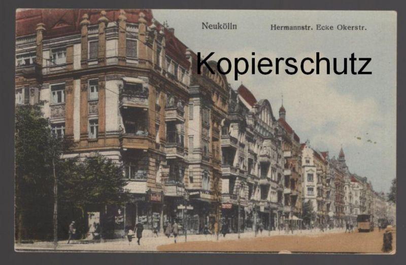 ALTE POSTKARTE BERLIN NEUKÖLLN HERMANNSTRASSE ECKE OKERSTRASSE postcard Ansichtskarte AK cpa