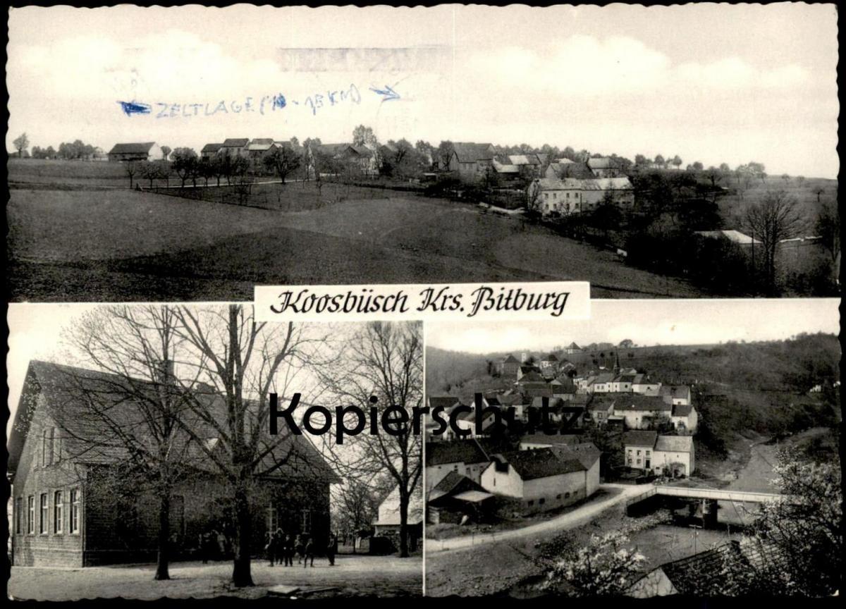 ÄLTERE POSTKARTE KOOSBÜSCH WISSMANNSDORF Wißmannsdorf Bitburger Land Stempel Bitburg Ansichtskarte cpa postcard AK 0