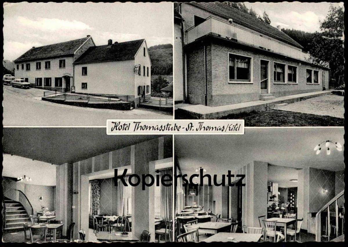 ÄLTERE POSTKARTE ST. THOMAS BEI KYLLBURG EIFEL HOTEL THOMASSTUBE M. LAKOTTA RECHTECKSTEMPEL 22b ÜBER BITBURG postcard AK