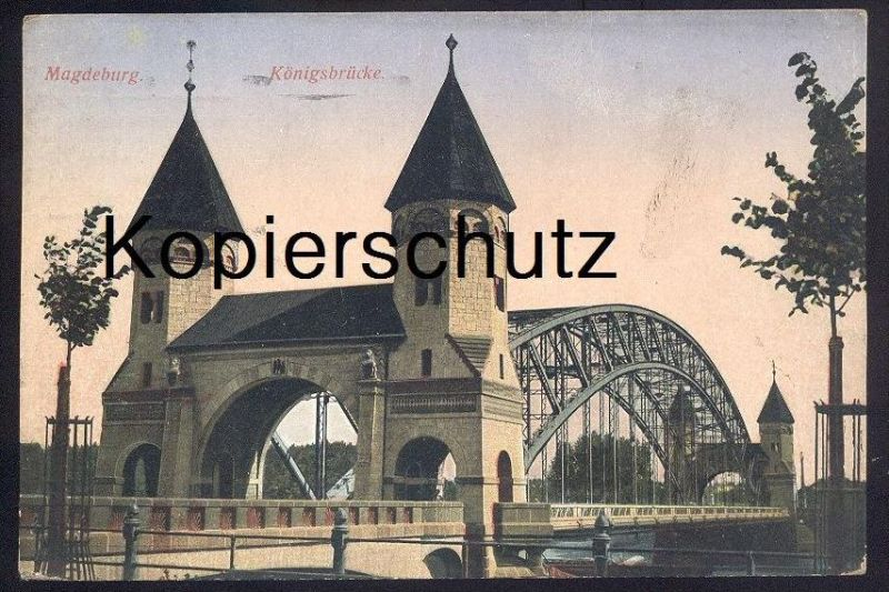 ALTE POSTKARTE MAGDEBURG KÖNIGSBRÜCKE 1916 bridge pont postcard AK Ansichtskarte