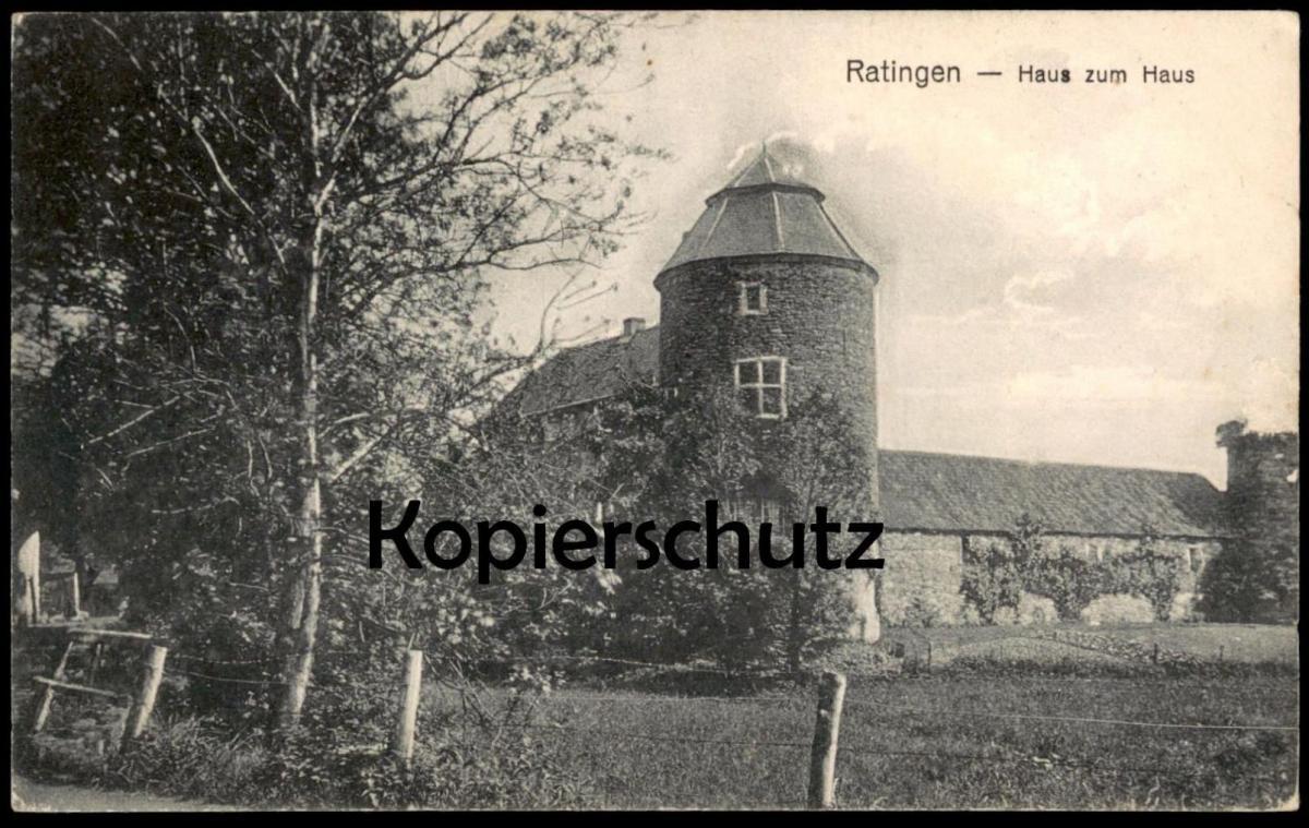 ALTE POSTKARTE RATINGEN HAUS ZUM HAUS Nordrhein-Westfalen Ansichtskarte AK cpa postcard