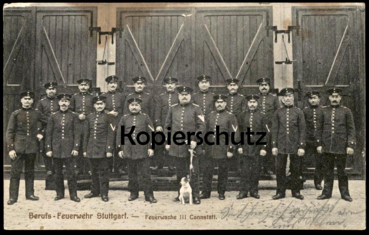ALTE POSTKARTE BERUFS-FEUERWEHR STUTTGART FEUERWACHE III CANNSTATT corps de pompiers fire brigade Hund dog chien Uniform