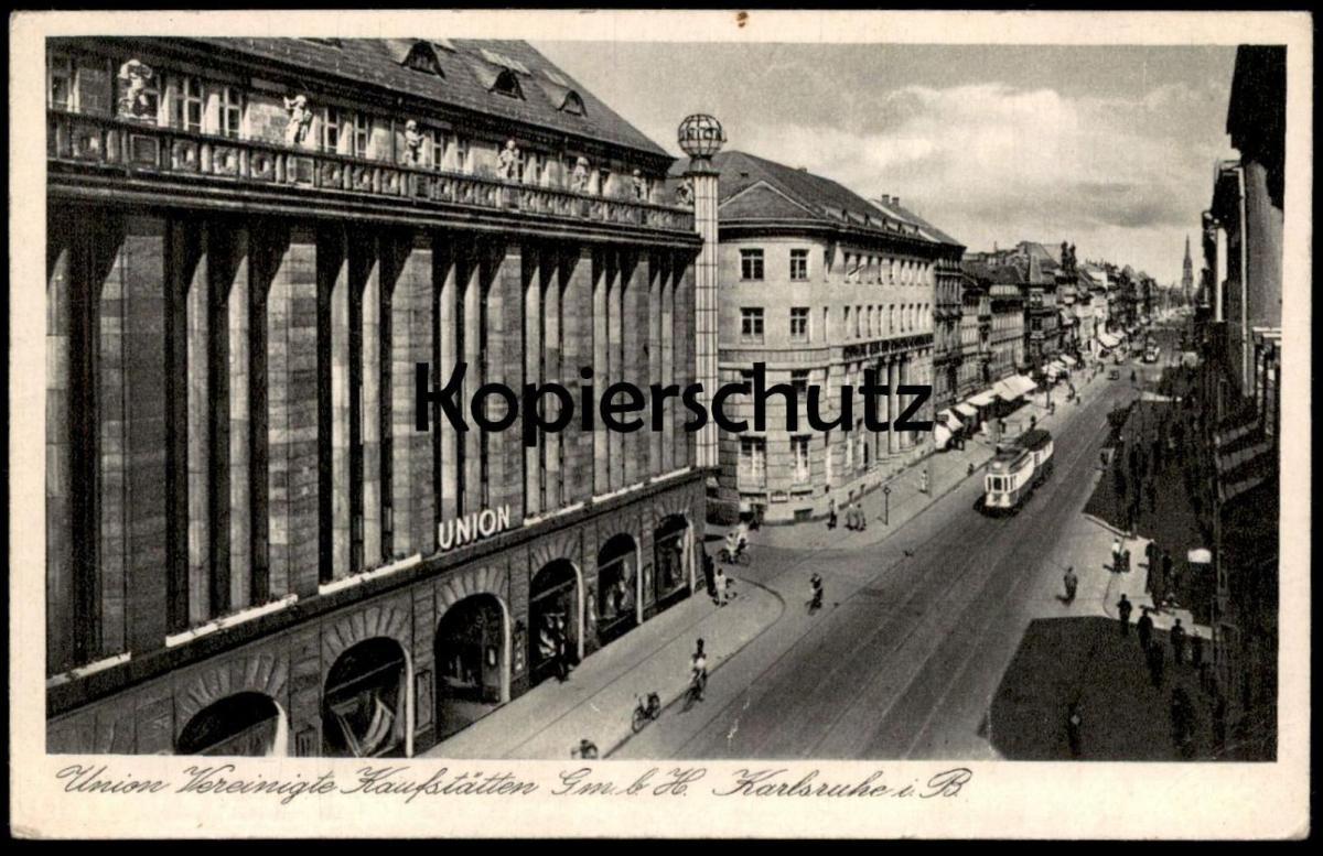 ALTE POSTKARTE KARLSRUHE UNION VEREINIGTE KAUFSTÄTTEN GMBH Kaufhaus Strassenbahn Tram tramway cpa postcard Ansichtskarte