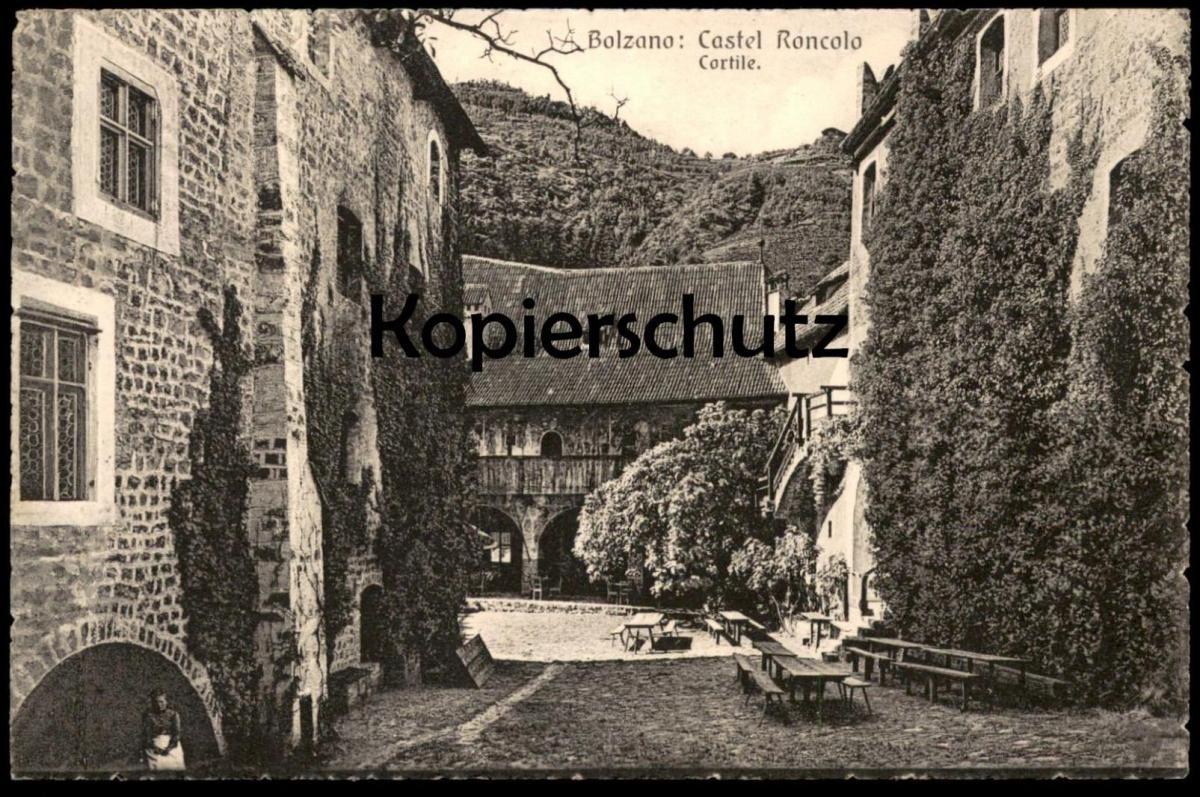 ALTE POSTKARTE BOLZANO CASTEL RONCOLO CORTILE Schloss Runkelstein Bozen Alto Adige Val Gardena Dolomiti