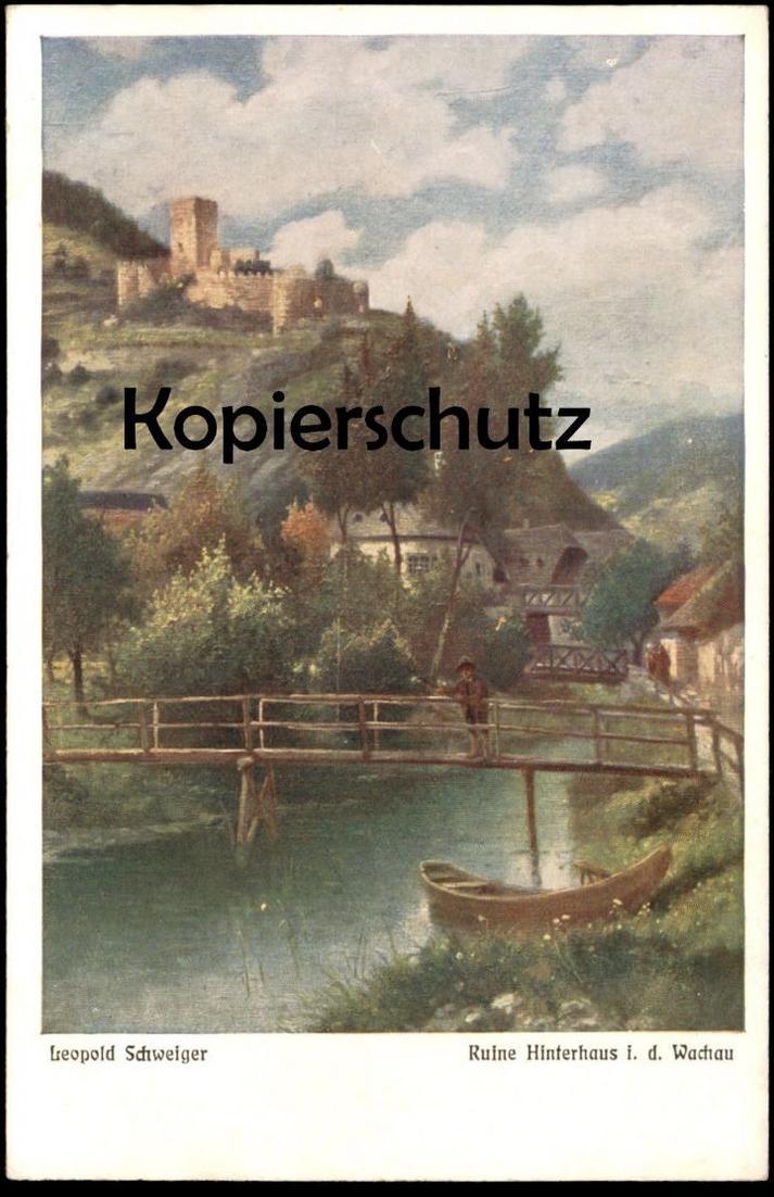 ALTE KÜNSTLER-POSTKARTE LEOPOLD SCHWEIGER RUINE HINTERHAUS IN DER WACHAU bei Spitz Verlag Heimat-Kunst Krems postcard AK