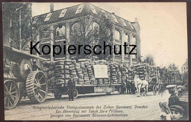ALTE POSTKARTE ZIRKUS SARRASANI KRIEGSWIRTSCHAFTLICHE TRANSPORTZENTRALE Dampfmaschine steam engine Cirkus Circus cirque