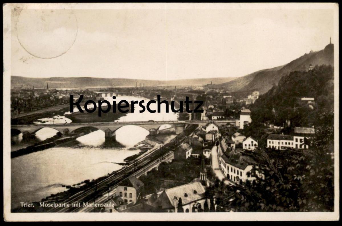ALTE POSTKARTE TRIER MOSELPARTIE MIT MARIENSÄULE 1932 Eisenbahn Railway chemin de fer cpa postcard Ansichtskarte AK