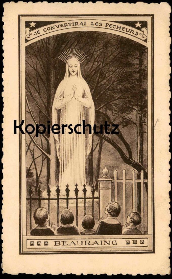 ALTE POSTKARTE BEAURAING STATUE DE LA VIERGE Jungfrau Je convertirai les pecheurs monument Ansichtskarte AK cpa postcard