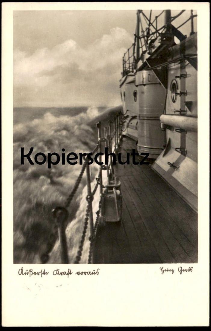 ALTE POSTKARTE ÄUSSERSTE KRAFT VORAUS KRIEGSSCHIFF 1938 Schiff steam battle ship bateau warship Heinz Gerdt Kriegsmarine