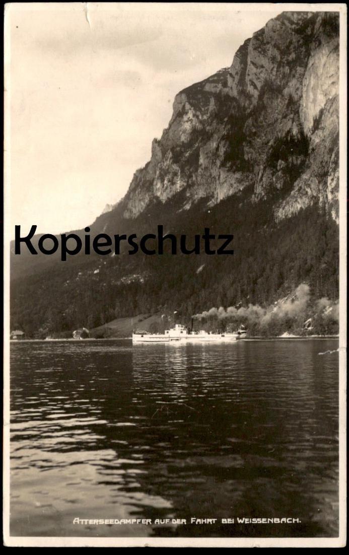 ALTE POSTKARTE ATTERSEEDAMPFER AUF DER FAHRT BEI WEISSENBACH ATTERSEE Dampfer Bateau à vapeur Steamer Ship Steamship cpa