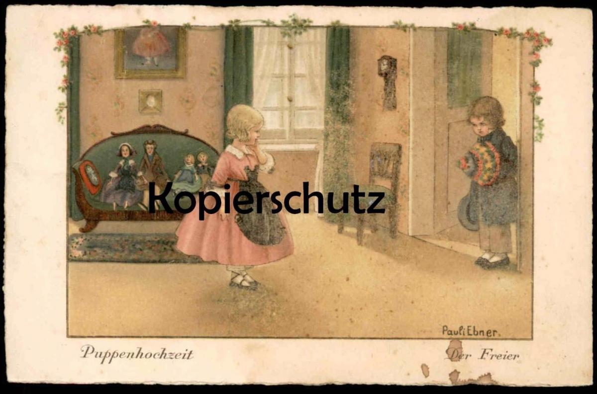 ALTE KÜNSTLER-POSTKARTE SIGN. PAULI EBNER PUPPENHOCHZEIT DER FREIER Puppe Doll Poupée Maler Peintre Painter Frankatur