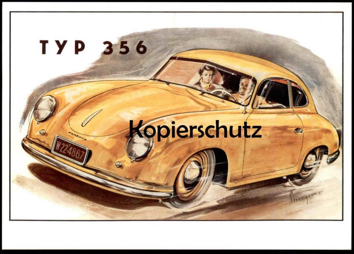 ÄLTERE POSTKARTE PORSCHE TYP 356 P.A.R.C ARCHIV-EDITION SIGN. STRENGER ´57 Auto Car cpa postcard AK Ansichtskarte