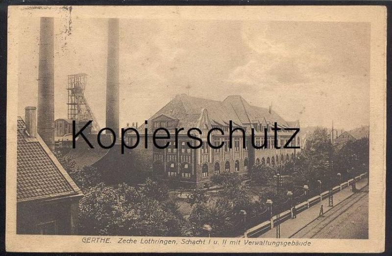 ALTE POSTKARTE BOCHUM GERTHE ZECHE LOTHRINGEN SCHACHT Lorraine coal mine de charbon exploitation Bergbau coal mining cpa