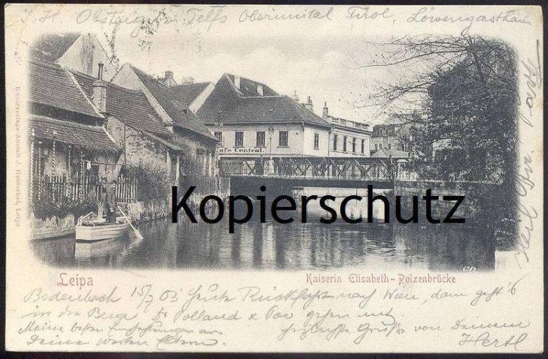 ALTE POSTKARTE LEIPA Kaiserin Elisabeth Brücke Böhmisch Böhmen Ceska Lipa Sudeten Ansichtskarte AK postcard cpa Boehmen
