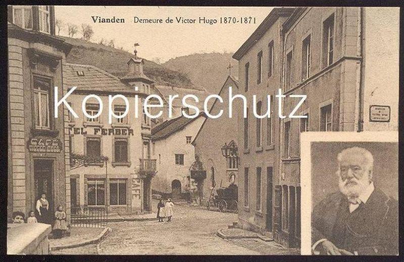 ALTE POSTKARTE VIANDEN DEMEURE DE VICTOR HUGO 1870-1871 Café Luxemburg Luxembourg cpa postcard Ansichtskarte AK