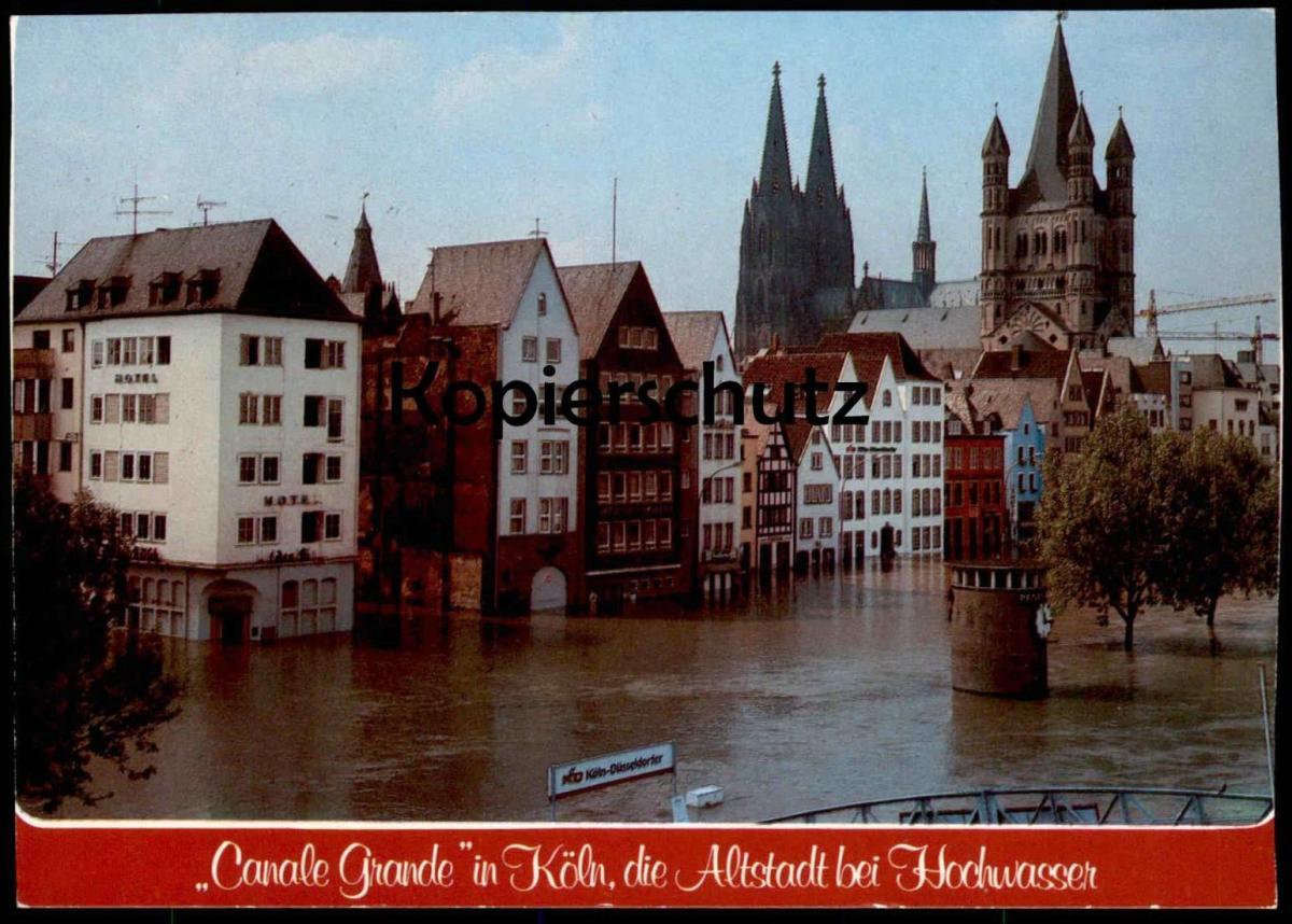 POSTKARTE CANALE GRANDE IN KÖLN Hochwasser flood inondation Koeln erkennbar KD Köln-Düsseldorfer Schiffahrt