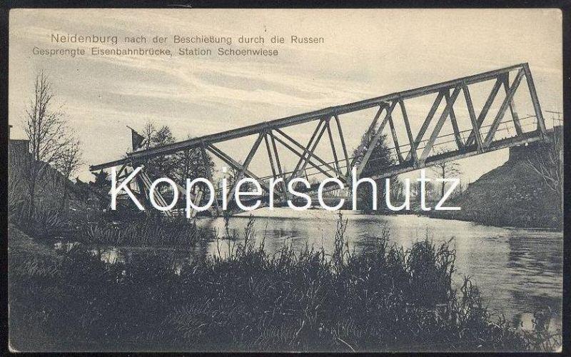 ALTE POSTKARTE NEIDENBURG STATION SCHOENWIESE GESPRENGTE EISENBAHNBRÜCKE Nidzica Nibork Nidbork Railway postcard cpa