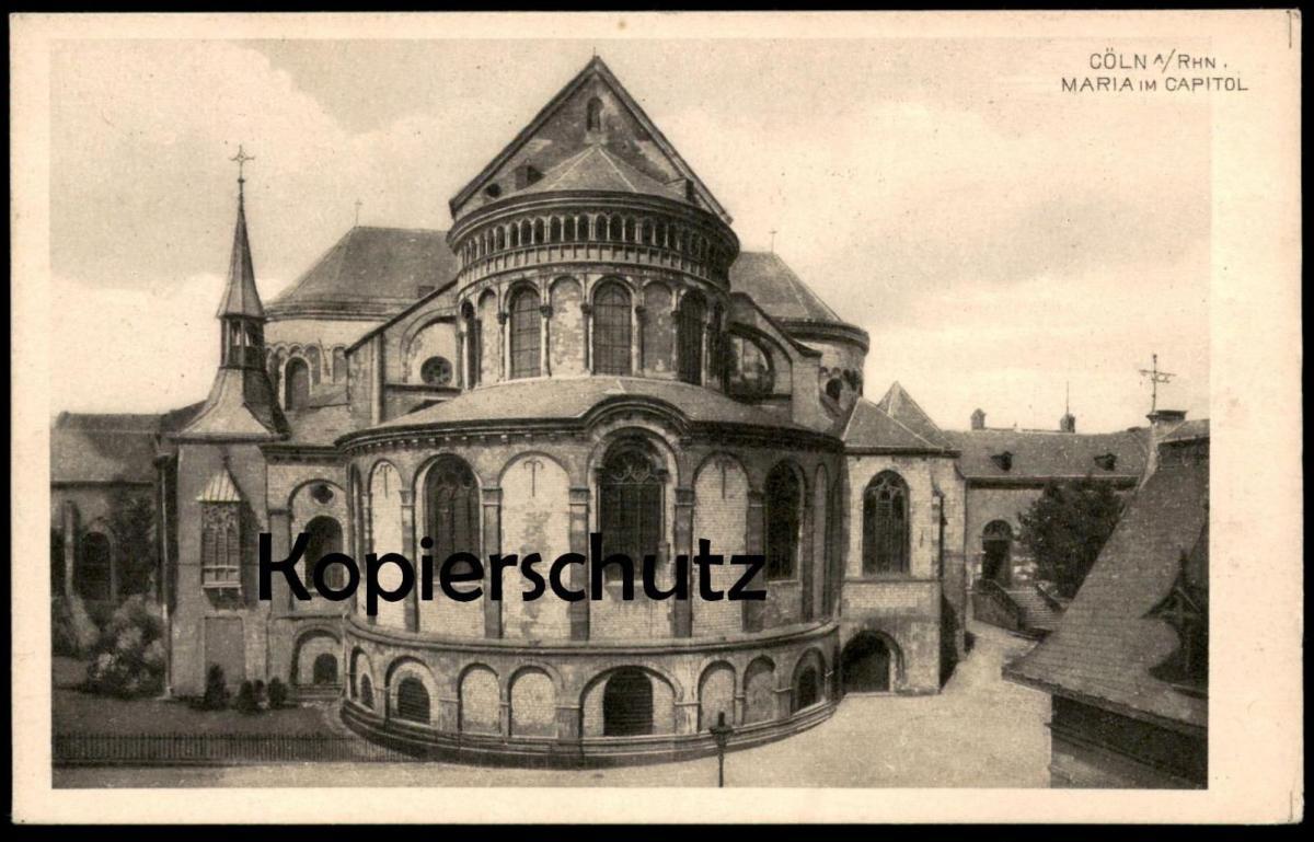ALTE POSTKARTE CÖLN KÖLN MARIA IM CAPITOL Kirche church église cpa postcard Ansichtskarte