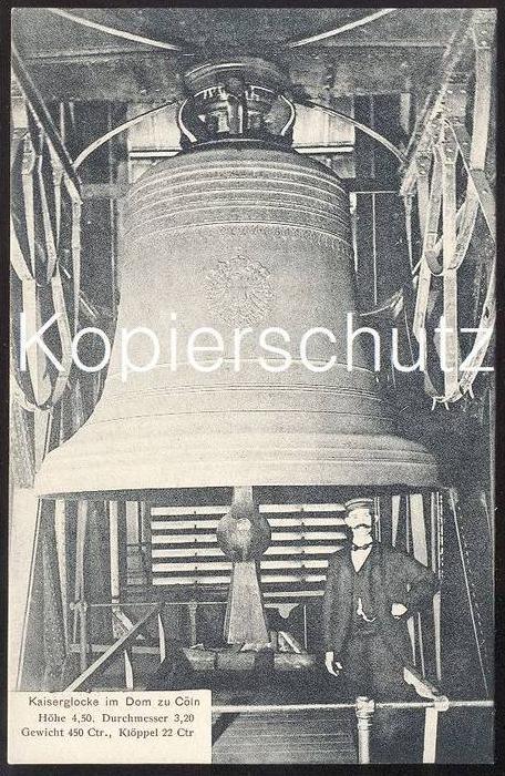 ALTE POSTKARTE CÖLN KAISERGLOCKE IM DOM cloche cloches bell bells clarine Glocken Glocke Köln postcard AK Ansichtskarte