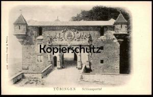 ALTE POSTKARTE TÜBINGEN SCHLOSSPORTAL PORTAL castle chateau portail main gate entrance postcard cpa AK Ansichtskarte