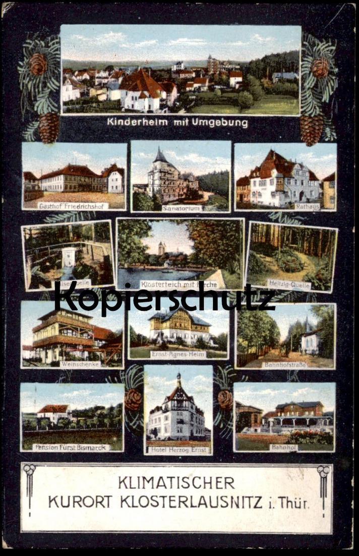 ALTE POSTKARTE KLIMATISCHER KURORT KLOSTERLAUSNITZ MEHRBILD Bahnhof Kinderheim gare station Thüringen AK cpa postcard