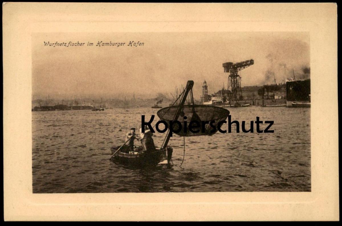 ALTE POSTKARTE HAMBURG HAFEN WURFNETZFISCHER FISCHER pecheur fishing fisher Ansichtskarte AK cpa postcard