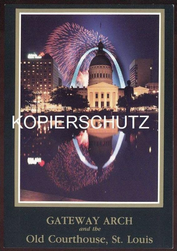 POSTKARTE ST. LOUIS MISSOURI FEUERWERK FIREWORKS GATEWAY ARCH feu d´artifice bei Nacht by night nuit