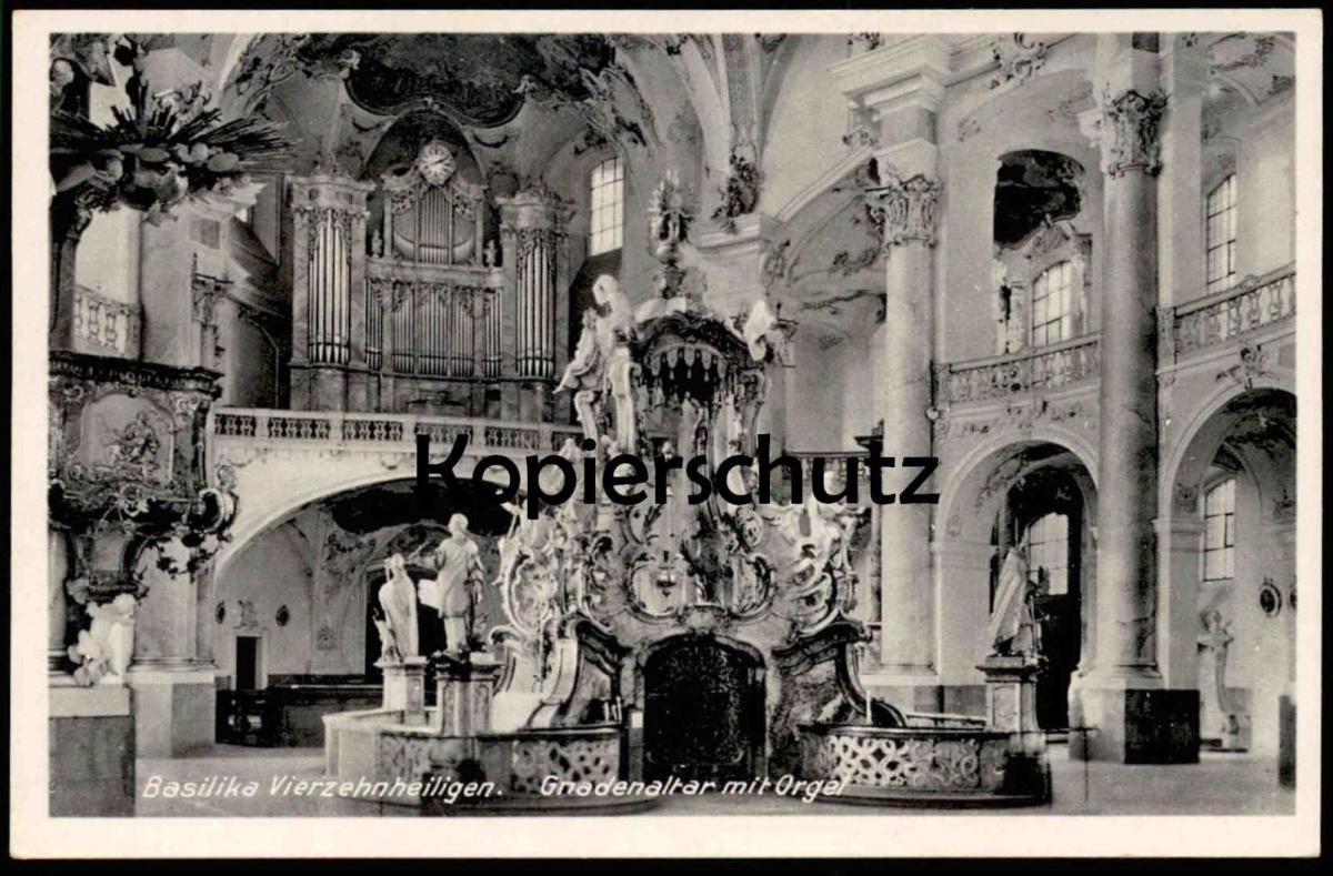 ALTE POSTKARTE BAD STAFFELSTEIN BASILIKA VIERZEHNHEILIGEN ALTAR ORGEL Organ Orgue Interieur l'eglise Angel basilica cpa