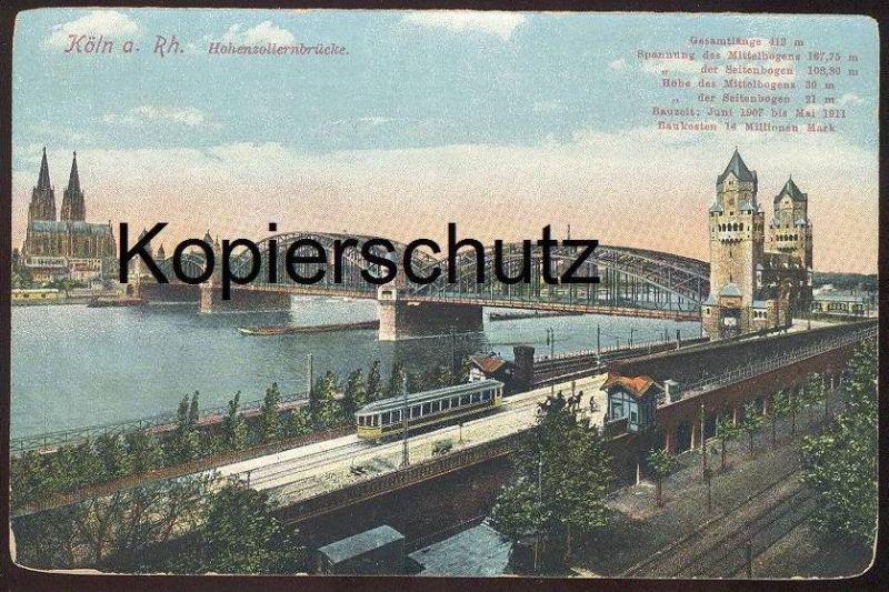 ALTE POSTKARTE KÖLN HOHENZOLLERNBRÜCKE Rheinuferbahn Zug Strassenbahn Tram Tramway train Cöln postcard cpa Ansichtskarte