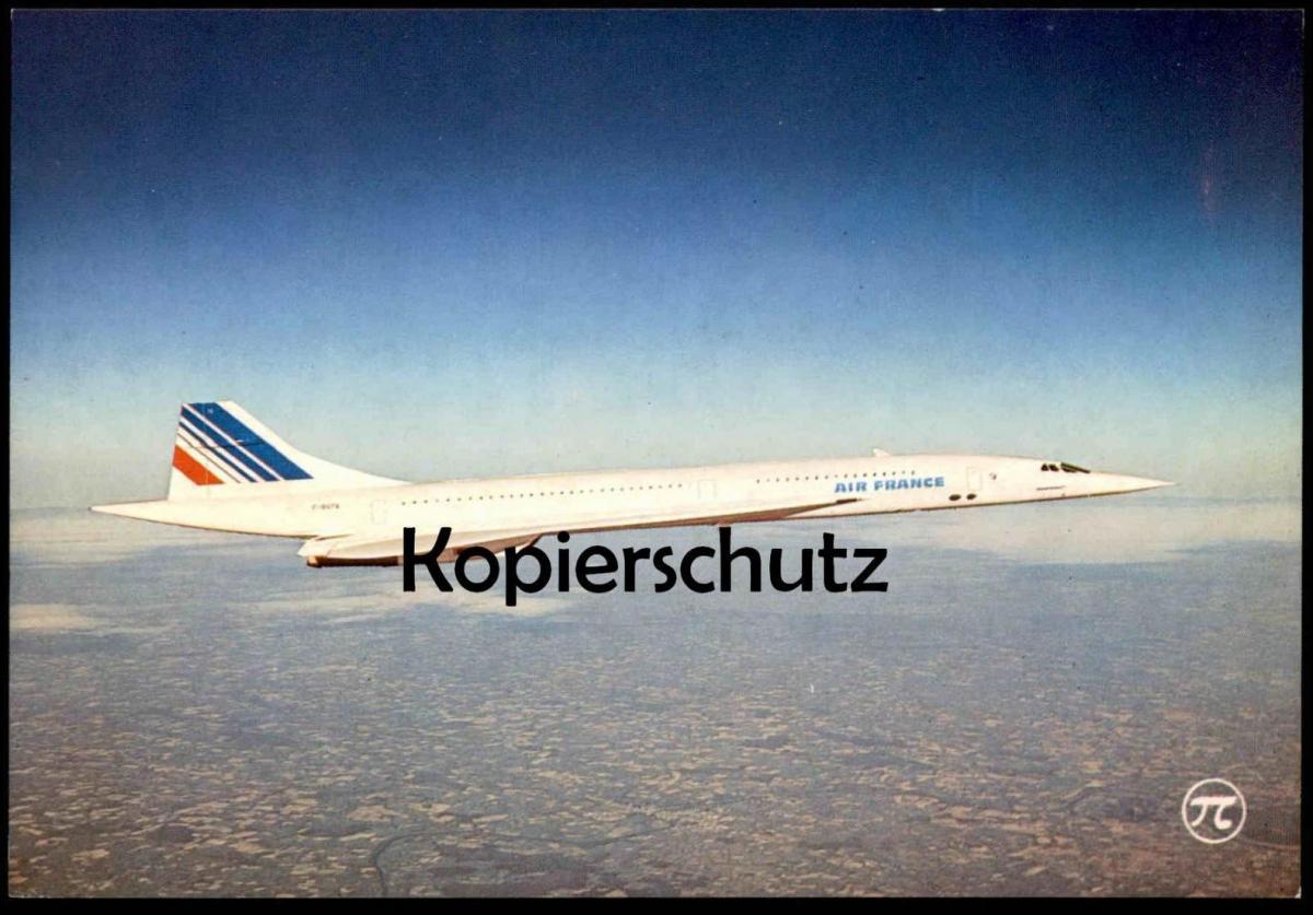 POSTKARTE CONCORDE AVION SUPER-SONIQUE AIR FRANCE FLUGZEUG AIRLINE AIRPLANE Aircraft postcard cpa Ansichtskarte AK