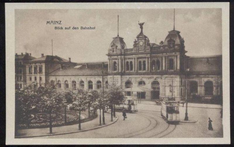 ALTE POSTKARTE MAINZ MAYENCE BLICK AUF DEN BAHNHOF STRASSENBAHN TRAM TRAMWAY gare station cpa postcard AK
