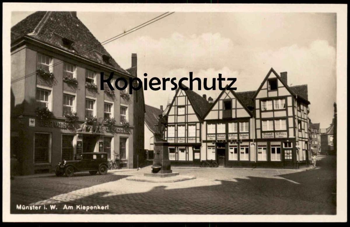 ALTE POSTKARTE MÜNSTER WESTFALEN AM KIEPENKERL BRAUHAUS Auto Brauerei Brewery Wirtschaft Fr. Peters Ansichtskarte AK cpa