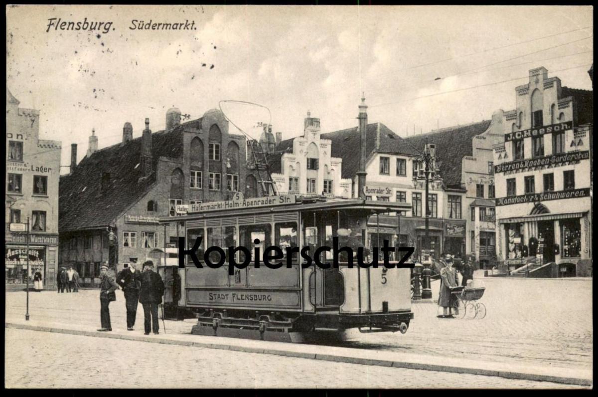 ALTE POSTKARTE FLENSBURG SÜDERMARKT STRASSENBAHN NR. 5 Hafermarkt Holm Apenrader Str. Tram Tramway Central-Theater Wurst