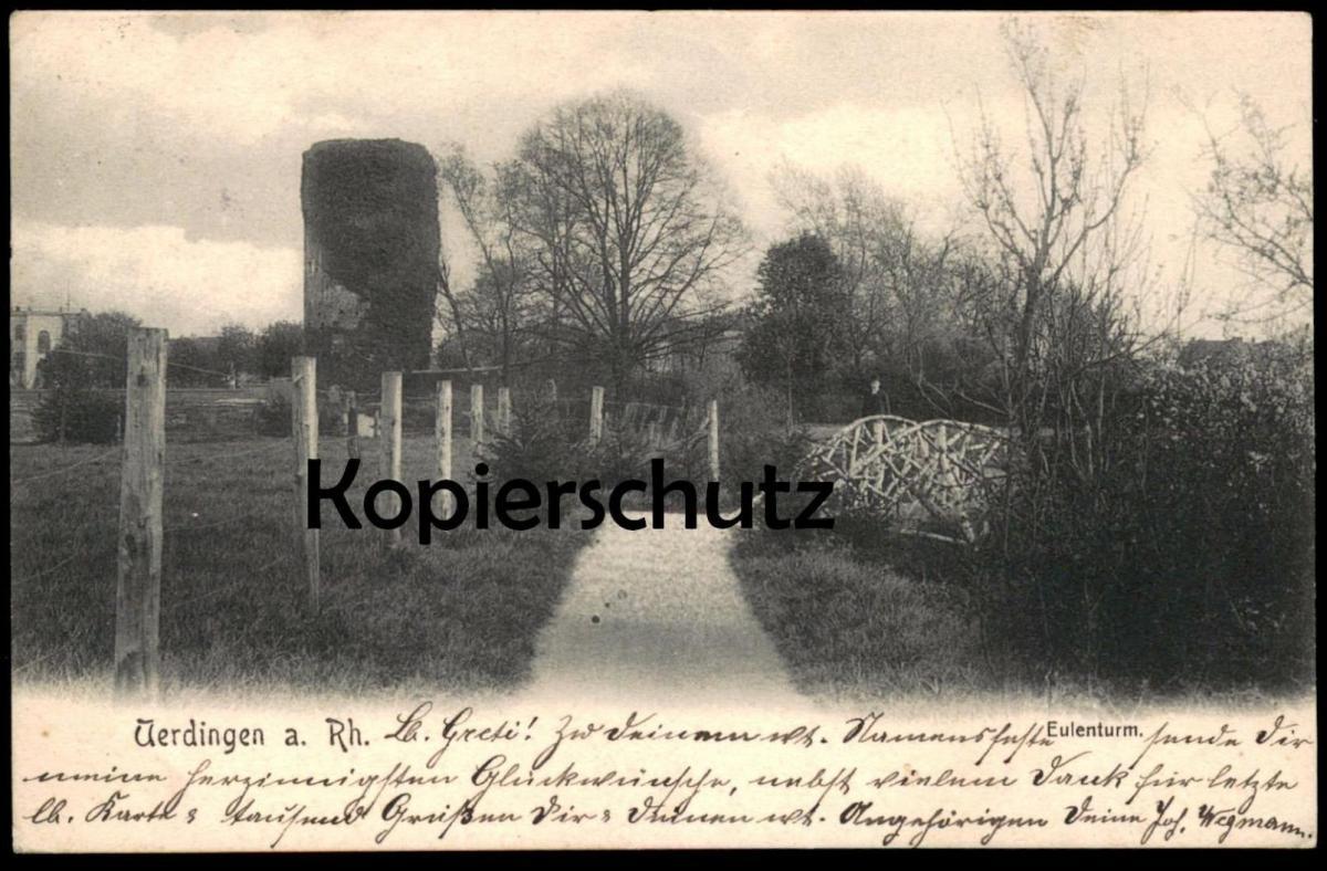 ALTE POSTKARTE UERDINGEN AM RHEIN EULENTURM 1904 Krefeld Crefeld Turm tower tour cpa postcard AK Ansichtskarte