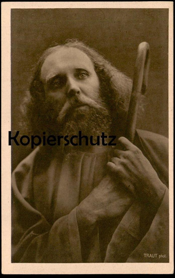 ALTE POSTKARTE OBERAMMERGAU PASSIONSSPIELE 1922 Passion Play Jesu Jesus Anton Lang F. Bruckmann Nr. 1 Traut Pick AK cpa