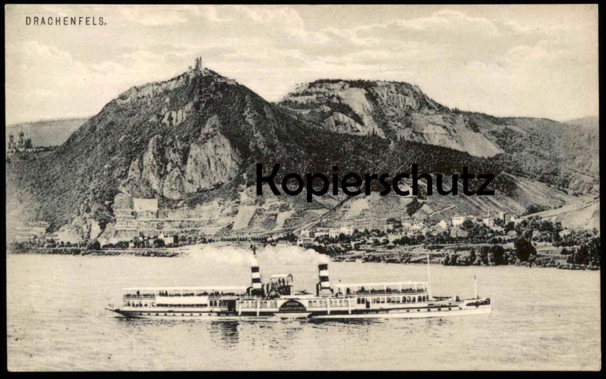 ALTE POSTKARTE DRACHENFELS KÖNIGSWINTER Schiff Dampfer Steamer Steam ship Kaiserin Auguste Victoria Köln Düsseldorfer ?