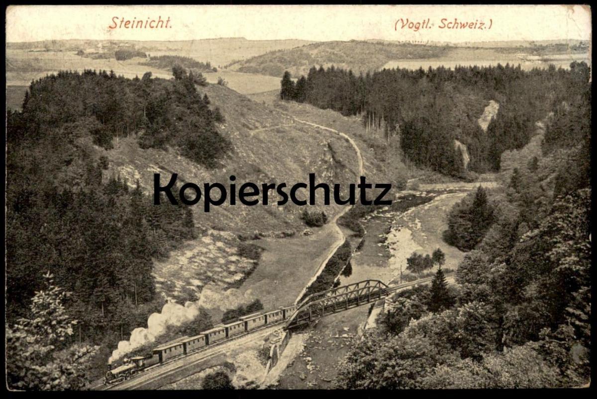 ALTE POSTKARTE STEINICHT Thüringen Vogtländische Schweiz bei Elsterberg & Plauen Dampflok Train Steam Engine Railway cpa