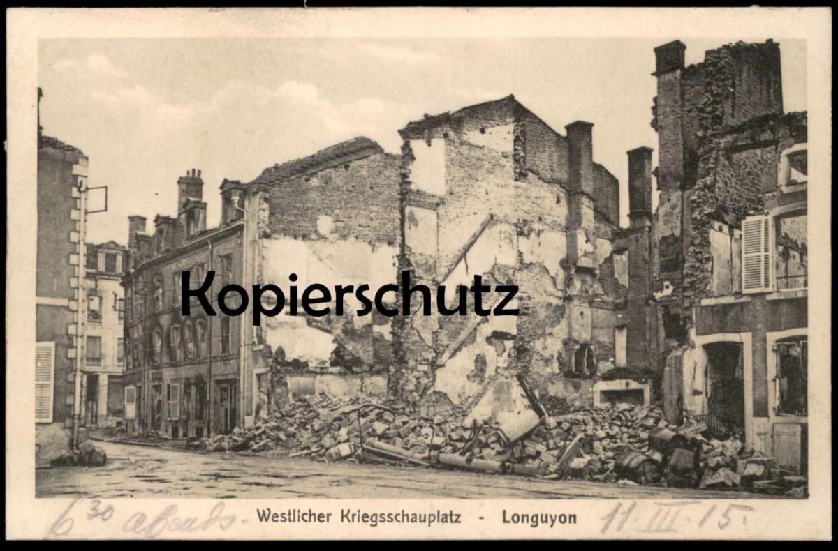 ALTE POSTKARTE LONGUYON WESTLICHER KRIEGSSCHAUPLATZ GUERRE 1914-1918 Krieg destruction damage 1. Weltkrieg cpa postcard